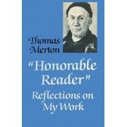 Honorable Reader by Thomas Merton