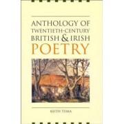 Anthology of Twentieth-century British and Irish Poetry by Keith Tuma