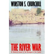 The River War by Sir Winston S Churchill