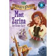 Disney Fairies: The Pirate Fairy: Meet Zarina the Pirate Fairy by Lucy Rosen
