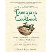 The Complete Tassajara Cookbook by Edward Espe Brown