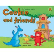 Cookie and Friends: A: Classbook by Vanessa Reilly