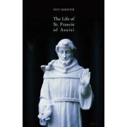 The Life of St. Francis of Assisi by Paul Sabatier