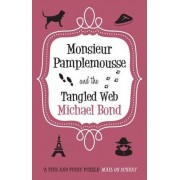 Monsieur Pamplemousse and the Tangled Web by Michael Bond