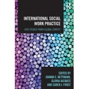 International Social Work Practice by Joanna Ellen Bettmann