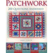Patchwork: 200 Questions Answered by Jake Finch