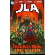 JLA That Was Then This is Now by John Byrne