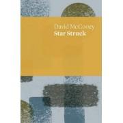 Star Struck by David McCooey
