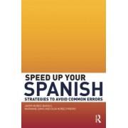 Speed Up Your Spanish by Javier Munoz-Basols