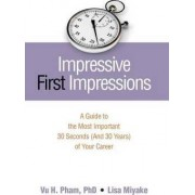 Impressive First Impressions by Vu H. Pham