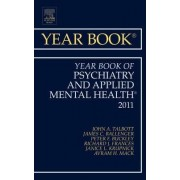 Year Book of Psychiatry and Applied Mental Health 2011 by John Talbot