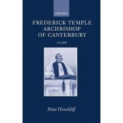 Frederick Temple, Archbishop of Canterbury by Peter Hinchcliff