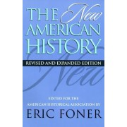 The New American History by Eric Foner