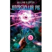 Interstellar Pig by William Sleator
