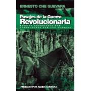Pasajes De La Guerra Revolucionaria by Ernesto 'Che' Guevara
