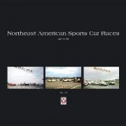 Northeast American Sports Car Races 1950-1959 by Terry O'Neil