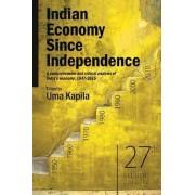 Indian Economy Since Independence by Uma Kapila