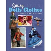 Sewing Dolls' Clothes by Doll's House Magazine the
