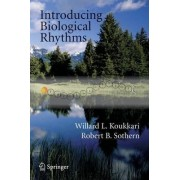 Introducing Biological Rhythms by Willard L. Koukkari