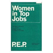 Women In Top Jobs: Four Studies In Achievement.