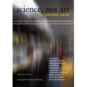 Science, Not Art by Hugo Glendinning