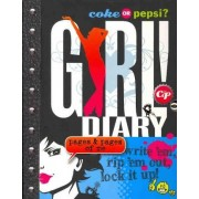 Coke or Pepsi? Girl! Diary by Mickey Gill