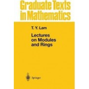 Lectures on Modules and Rings by T. Y. Lam