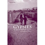 Gypsies in Contemporary Egypt: On the Peripheries of Society