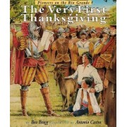 The Very First Thanksgiving by Bea Bragg