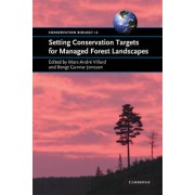Setting Conservation Targets for Managed Forest Landscapes by Marc-Andre Villard