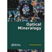 Optical Mineralogy by Pramod Kumar Verma
