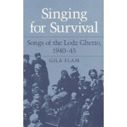 Singing For Survival by Gila Flam