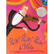 Zin! Zin! Zin! a Violin by Marjorie Priceman