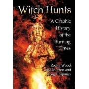Witch Hunts by Rocky Wood