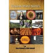 Italian Wine Notes by Gary Grunner