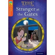 Oxford Reading Tree TreeTops Time Chronicles: Level 13: Stranger At The Gates by Roderick Hunt