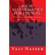 Igcse Mathematics for Edexcel by Vali Nasser