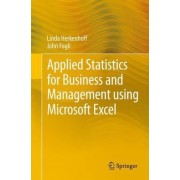 Applied Statistics for Business and Management Using Microsoft Excel by Linda Herkenhoff