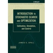 Introduction to Stochastic Search and Optimization by J.C. Spall