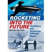 Rocketing into the Future by Michel Van Pelt