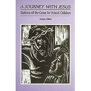 A Journey with Jesus by James Allen