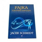 Fajka Powtórne Narodziny - Jacek Schmidt