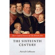 The Sixteenth Century by Patrick Collinson