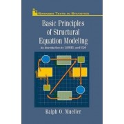 Basic Principles of Structural Equation Modeling by Ralph O. Mueller