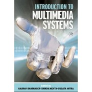 Introduction to Multimedia Systems by Sugata Mitra