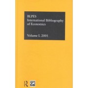 IBSS: Economics 2001: Volume 50 by The British Library of Political and Economic Science