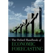 The [Oxford] Handbook of Economic Forecasting by Michael P. Clements
