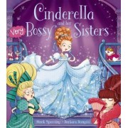 Cinderella and Her Very Bossy Sisters by Mark Sperring