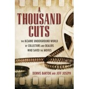 A Thousand Cuts by Dennis Bartok