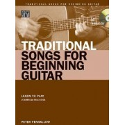 Traditional Songs for Beginning Guitar by Peter Penhallow